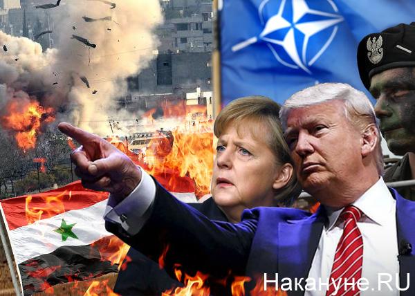 коллаж, Трамп, Меркель, НАТО, бомбардировки, Сирия, Ирак, коалиция|Фото: Накануне.RU